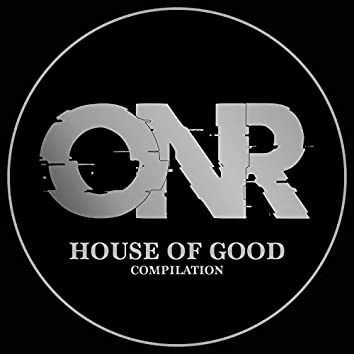 HOUSE OF GOOD
