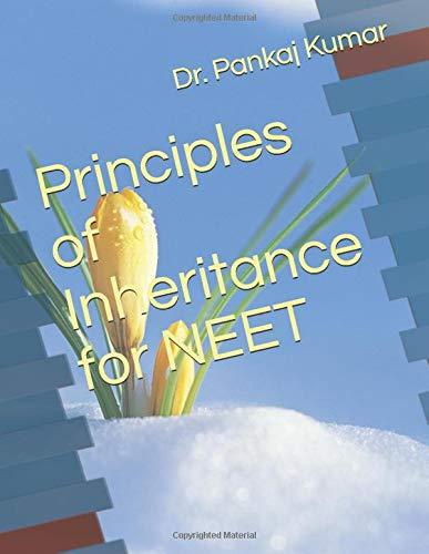 Principles of Inheritance for NEET (BIOLOGY - NEET, Band 1)