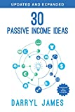 30 Passive Income Ideas (Updated Expanded): The most trusted passive income guide to taking charge building your residual income portfolio (English Edition)