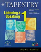 Tapestry Listening & Speaking Book 1 : Text (288 pp) (Tapestry Listening and Speaking)
