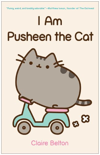 I Am Pusheen the Cat (A Pusheen Book) (English Edition)