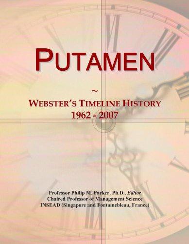 Putamen: Webster's Timeline History, 1962 - 2007