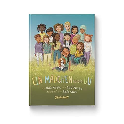 Ein Mädchen wie du: Dieses Bilderbuch stärkt das Selbstbewusstsein von Mädchen. Kinderbuch über Rollenbilder und Diversität. Für Kita & Grundschule