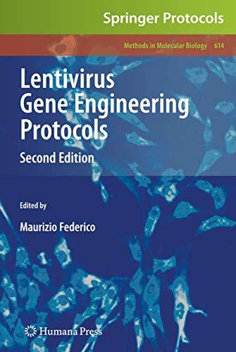 Lentivirus Gene Engineering Protocols (Methods in Molecular Biology, Band 614)