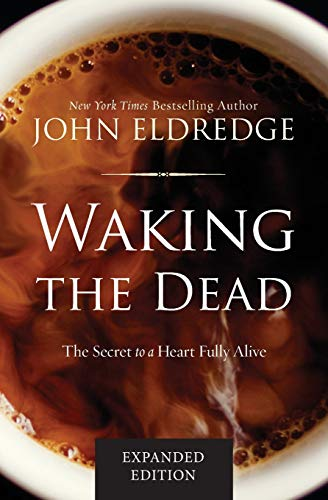 Top 10 john eldredge fathered by god for 2021