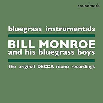 Bluegrass Instrumentals - The Original Decca Mono Recordings