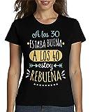 latostadora - Camiseta Rebuena A los 40 para Mujer Negro L