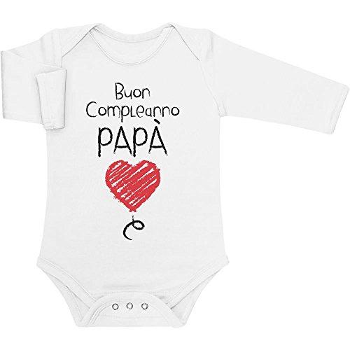 Shirtgeil Buon Compleanno papà - Idea Regalo per Padre e Neonato Body Neonato Manica Lunga 0-3 Mesi Bianco