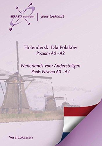 Nederlands voor Polen - Niderlandzki dla Polakow Pools niveau A0-A2