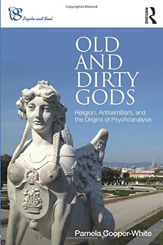 Old and Dirty Gods (Psyche and Soul)