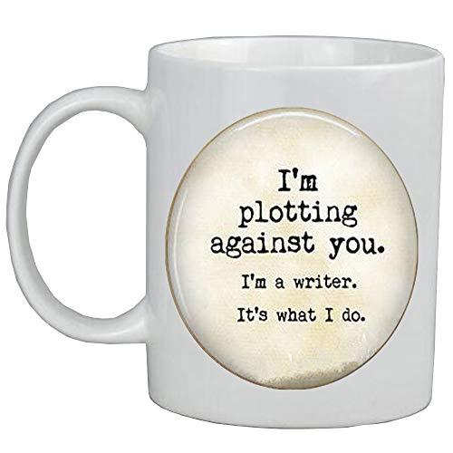 Cita: 'I'm Plotting Against You.I'm a Writer.It's What I do.'-Regalo para escritor o escritor Mug-Writer Jewellery,AS081