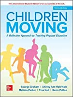 ISE Children Moving: A Reflective Approach to Teaching Physical Education