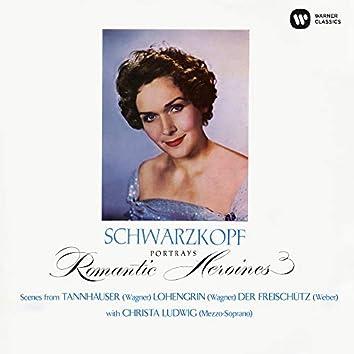 Romantic Heroines. Scenes from Tannhäuser, Lohengrin & Der Freischutz