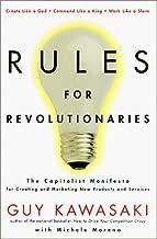Rules For Revolutionaries by Guy Kawasaki (1999-01-06)
