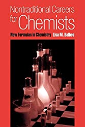Nontraditional Careers for Chemists: New Formulas in Chemistry: Lisa M. Balbes