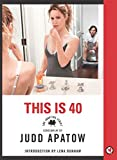 This is 40: The Shooting Script (English Edition)