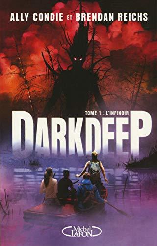 Darkdeep - tome 1 L'infinoir (1)