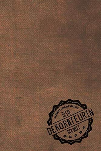 Geprüft und Bestätigt beste Dekorateurin der Welt: inkl. Terminplaner | Kalender 2020 ★ | Das perfekte Geschenk für Frauen, die dekorieren | Geschenkidee | Geschenke