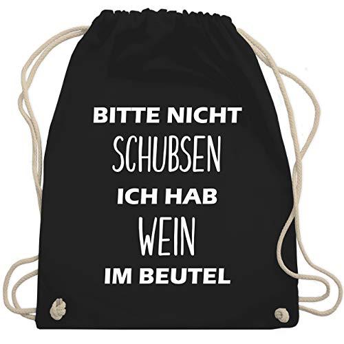 Shirtracer Festival Turnbeutel - Bitte nicht schubsen ich hab Wein im Beutel - Unisize - Schwarz - WM110 - Turnbeutel und Stoffbeutel aus Bio-Baumwolle