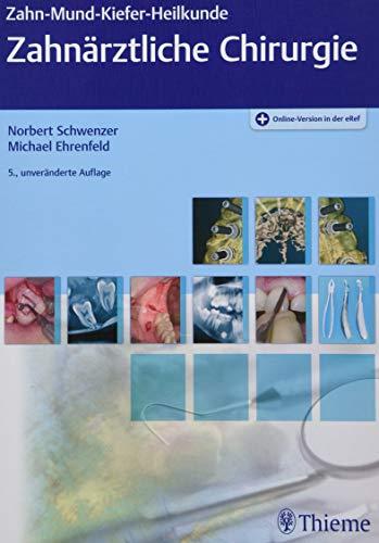 Zahnärztliche Chirurgie (ZMK-Heilkunde)