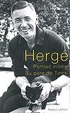 Hergé, un portrait intime du père de Tintin
