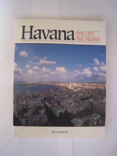 Havana: The City, the People