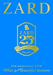 "25周年記念ライブDVD ZARD 25th Anniversary LIVE""What a beautiful memory"