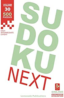 Sudoku Next Vol. 30: Easy, intermediate and expert