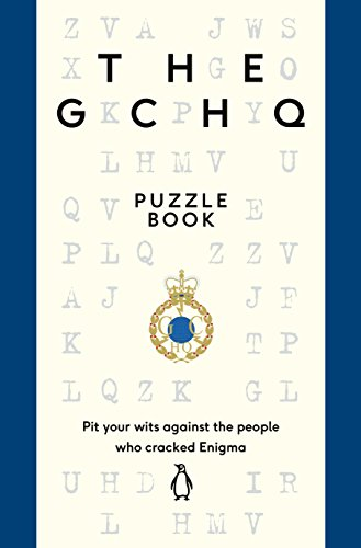 The GCHQ Puzzle Book: Perfect for anyone who likes a good headscratcher
