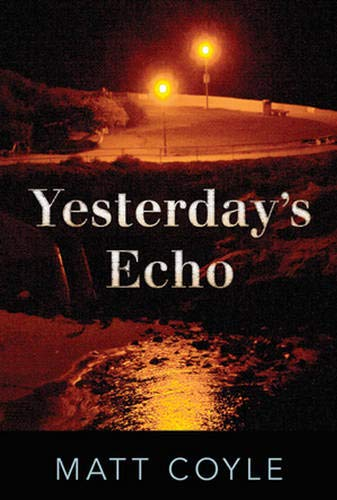 Image of Yesterday's Echo: A Novel (The Rick Cahill Series)