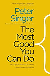 The Most Good You Can Do - Peter Singer Book Cover