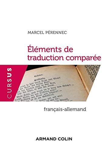 Eléments de traduction comparée - Français-Allemand (French Edition)