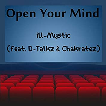 Open Your Mind (feat. D-Talkz & Chakratez)