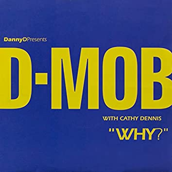 Why? (with Cathy Dennis)