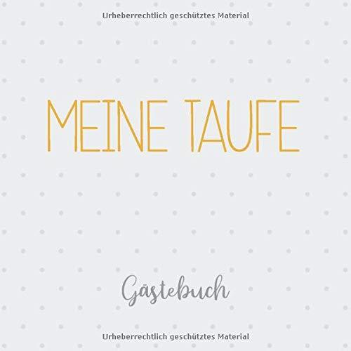 Meine Taufe, Gästebuch: Erinnerungsalbum & Eintragalbum für Jungen und Mädchen
