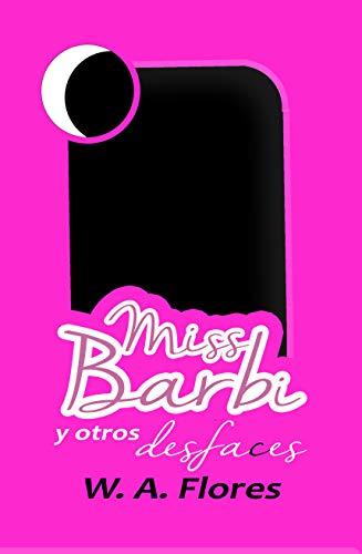 Miss Barbi y otros desfaces