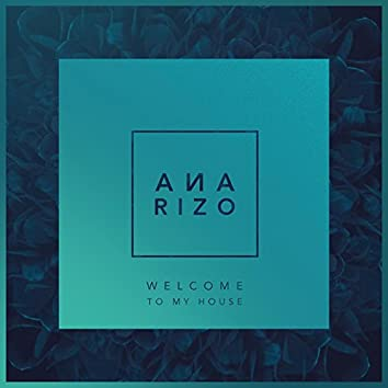 Welcome to My House - Single