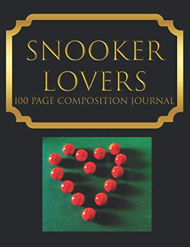 Snooker Lovers  100 Page Composition Journal: Luxury Black and Gold Notebook. Treasure your memories and notes forever. Ideal Gift for Family and Friends who Love Snooker