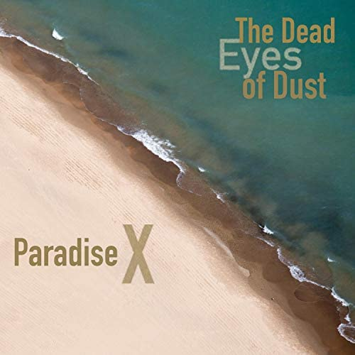 The Dead Eyes of Dust