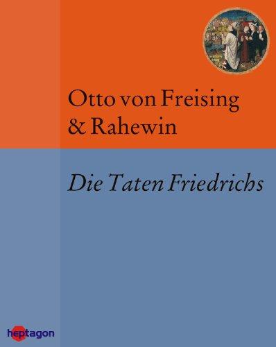 Die Taten Friedrichs: Deutsche Übersetzung nach der GdV-Ausgabe