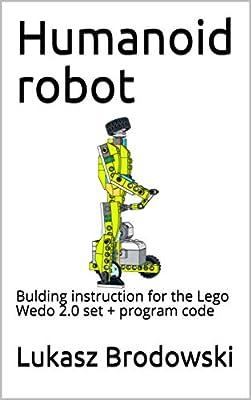 Humanoid robot: Bulding instruction for the Lego Wedo 2.0 set + program code