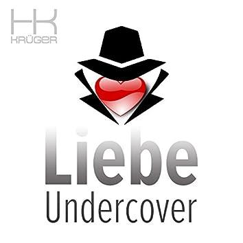 Liebe Undercover