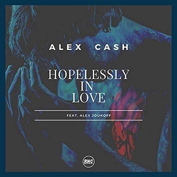 Hopelessly In Love (feat. Alex Joukoff)
