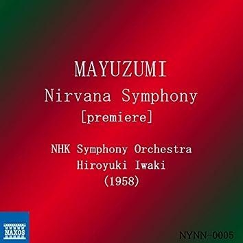 Mayuzumi: Nirvana Symphony