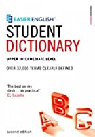Easier English Student Dictionary: Over 35,000 Terms Clearly Defined