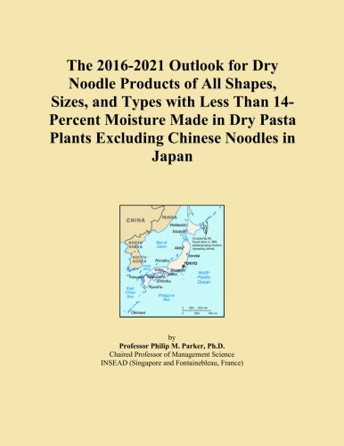 The 2016-2021 Outlook for Dry Noodle Products of All Shapes, Sizes, and Types with Less Than 14-Percent Moisture Made in Dry Pasta Plants Excluding Chinese Noodles in Japan