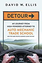 Detour: My Journey from High-Powered Attorney to Auto Mechanic Trade School and the Hard Truths Learned Along the Way                                              best High Tech Books