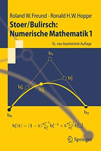 Stoer/Bulirsch: Numerische Mathematik 1: Numerische Mathematik 1 (Springer-Lehrbuch) (German Edition)