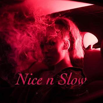 Nice and Slow (feat. Lamborghini Chriz)