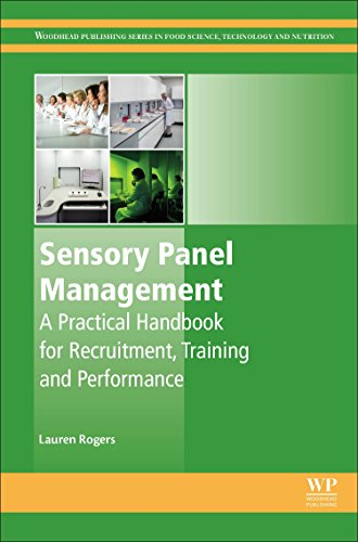 Sensory Panel Management: A Practical Handbook for Recruitment, Training and Performance (Woodhead Publishing Series in Food Science, Technology and Nutrition)